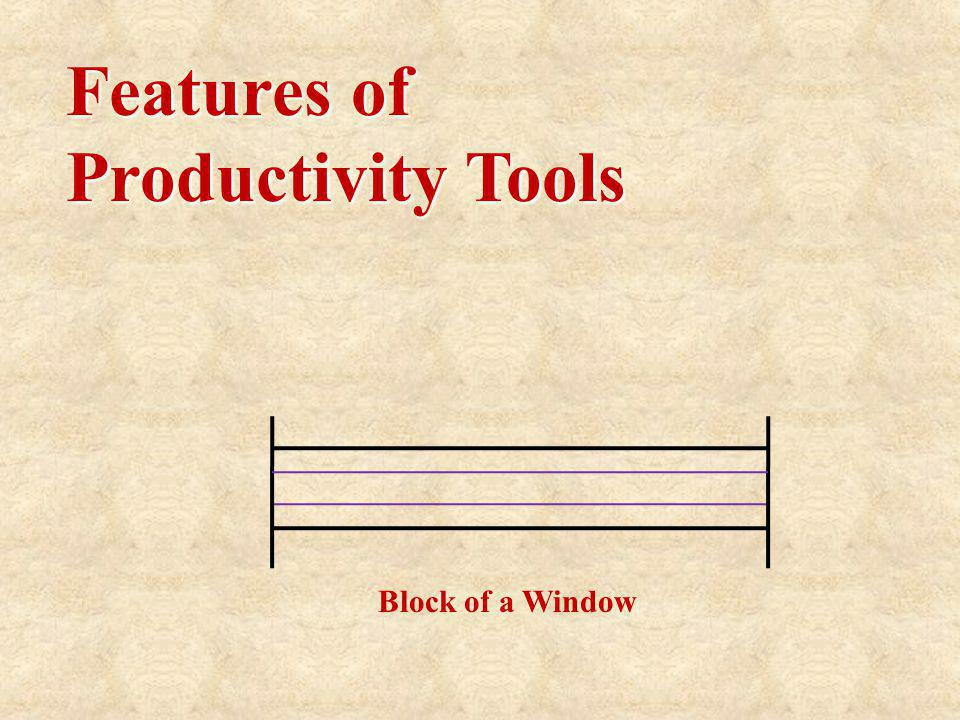 Features of Productivity Tools