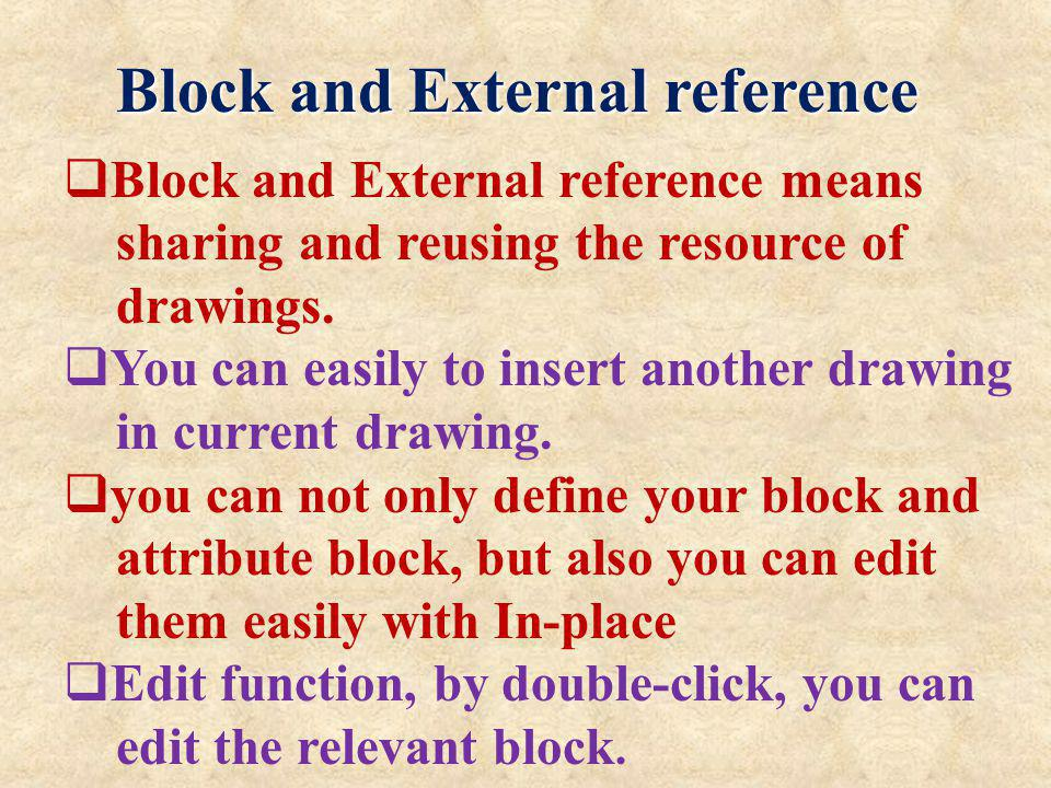 Block and External reference