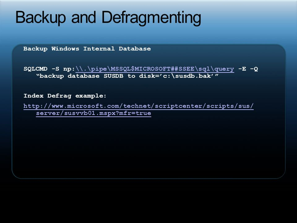 Backup and Defragmenting