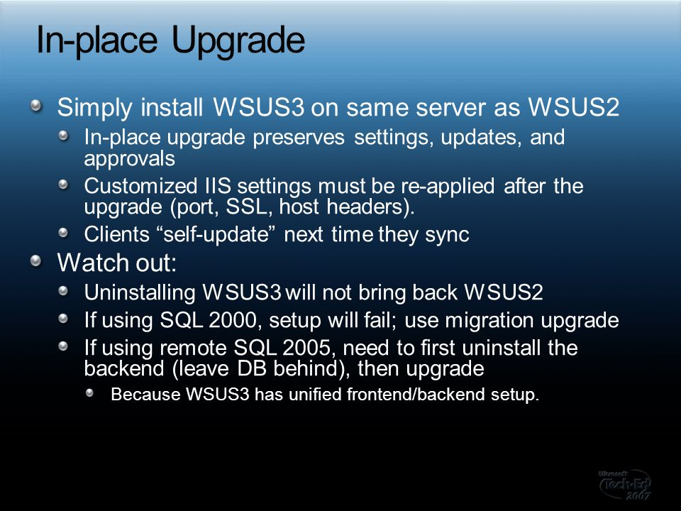 In-place Upgrade Simply install WSUS3 on same server as WSUS2