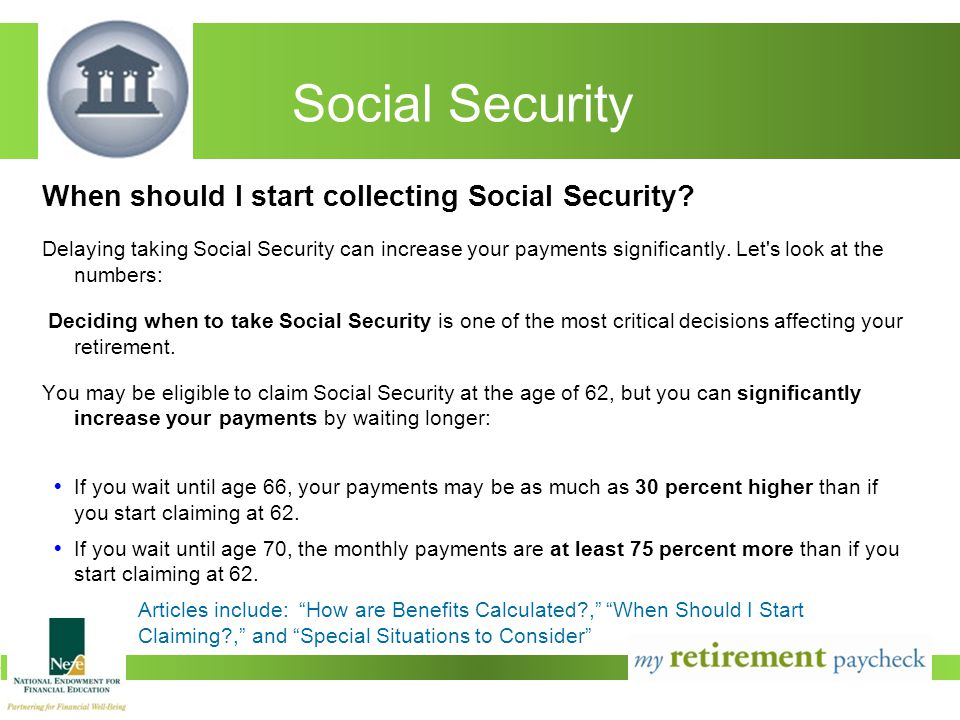 Social Security When should I start collecting Social Security