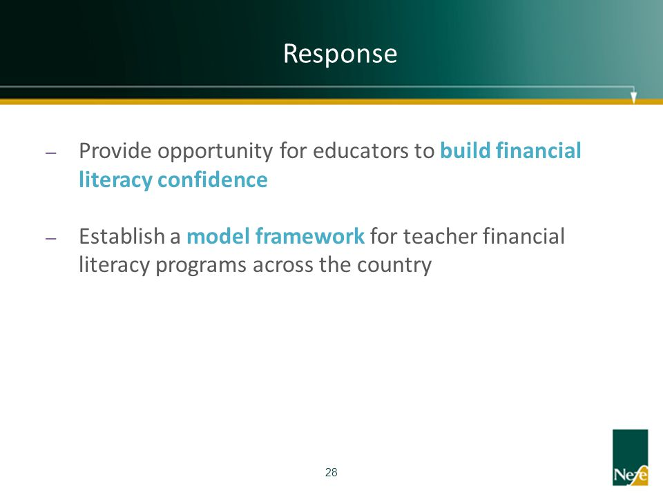 Response Provide opportunity for educators to build financial literacy confidence.