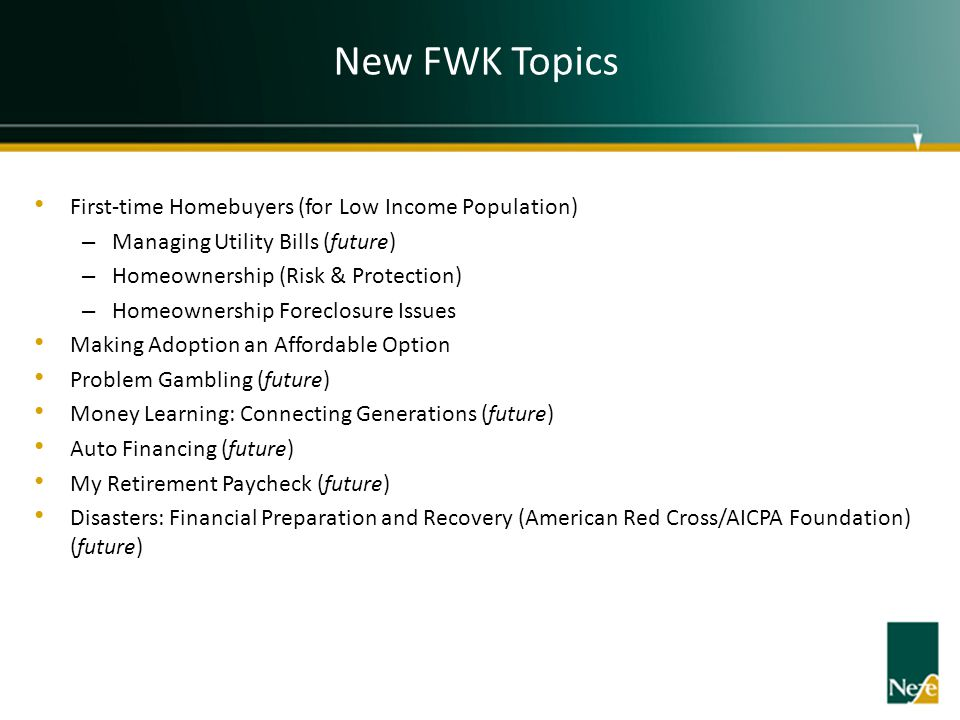 New FWK Topics First-time Homebuyers (for Low Income Population)