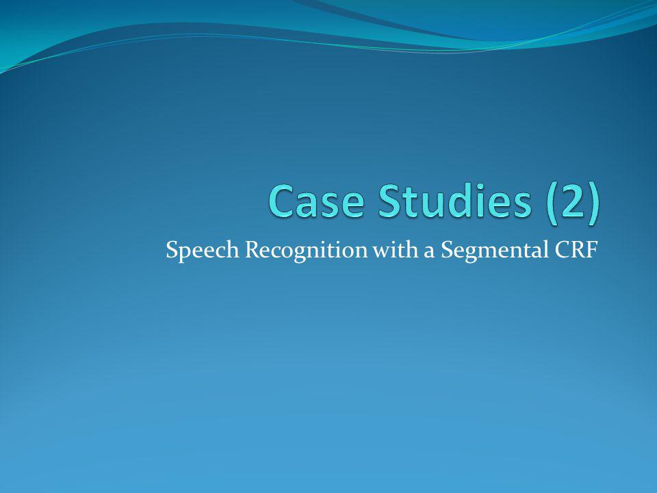 Speech Recognition with a Segmental CRF