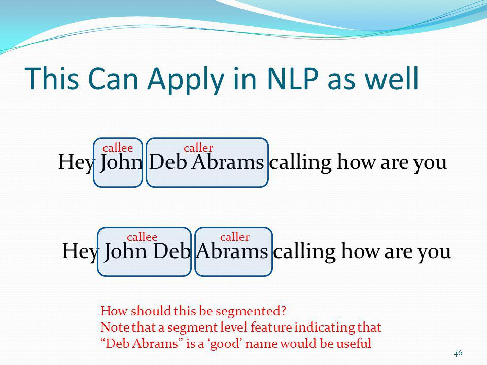 This Can Apply in NLP as well