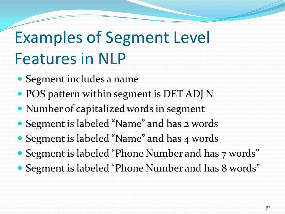 Examples of Segment Level Features in NLP