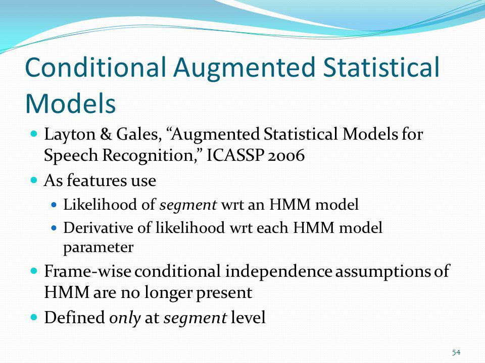 Conditional Augmented Statistical Models