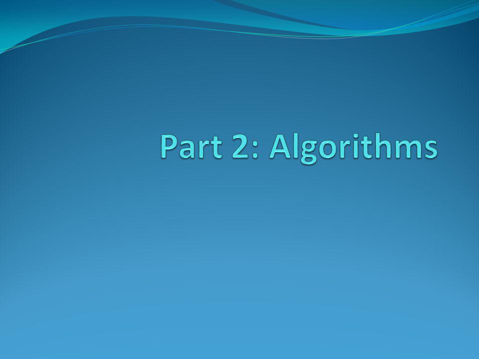 Part 2: Algorithms