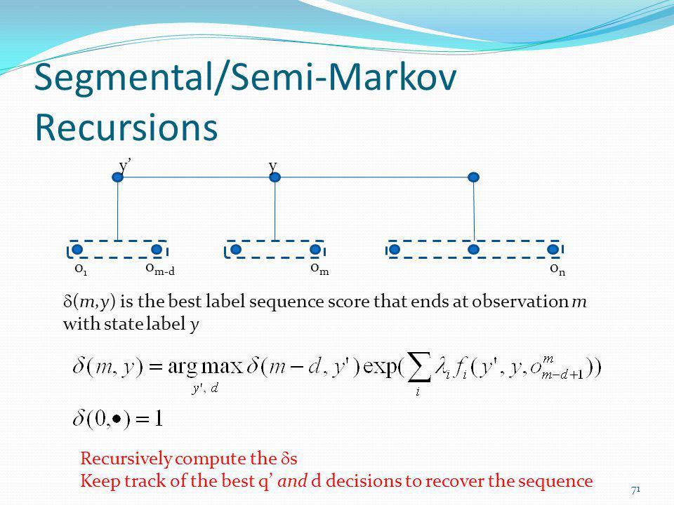 Segmental/Semi-Markov Recursions