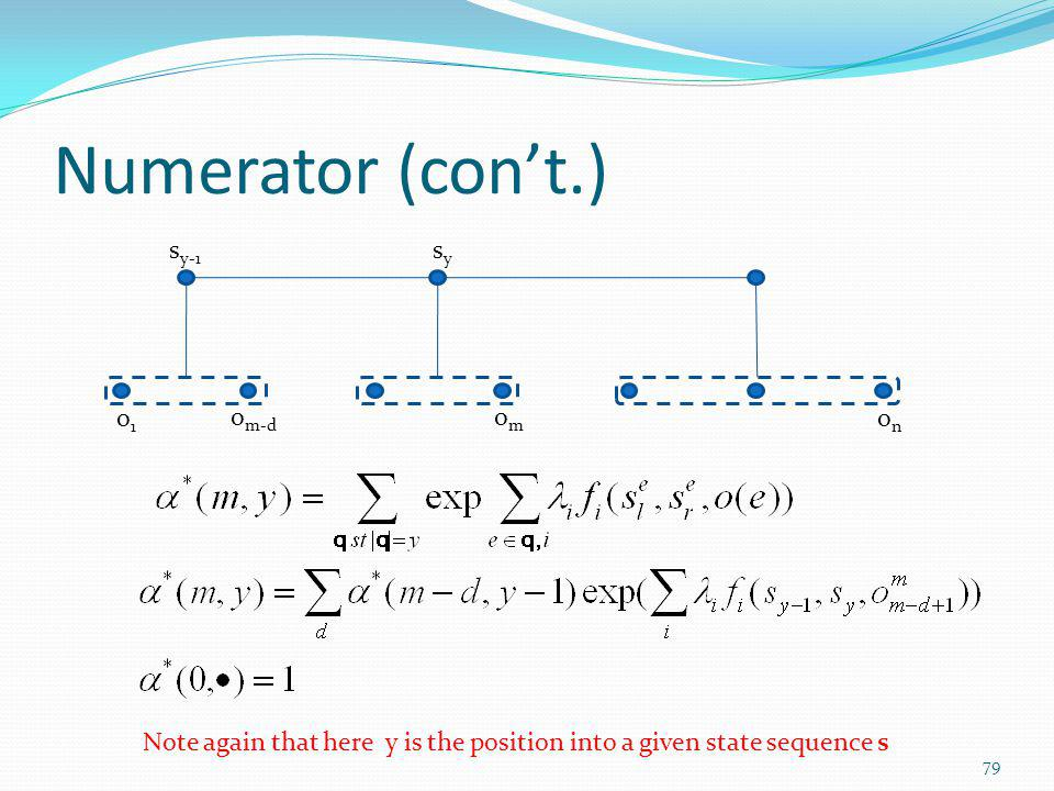 Numerator (con't.) sy-1 sy o1 on om om-d