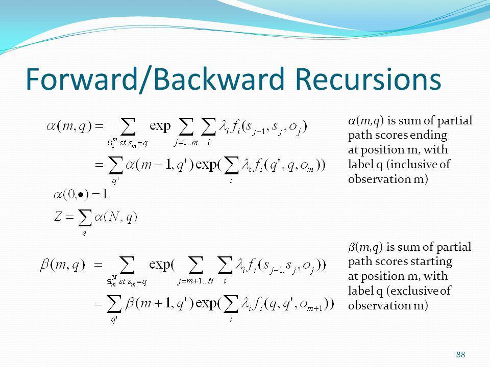 Forward/Backward Recursions