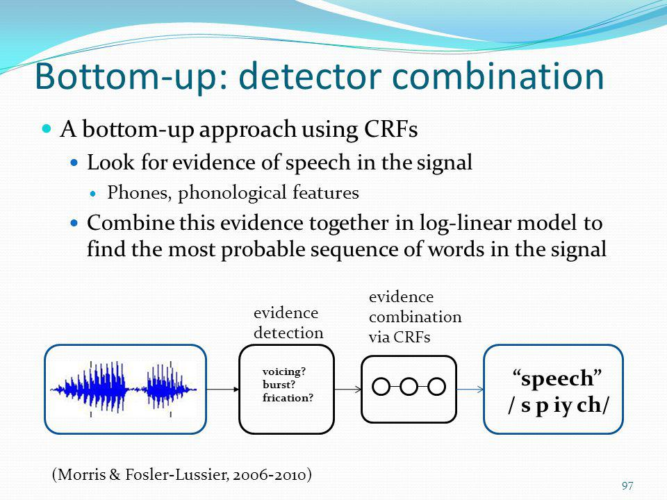 Bottom-up: detector combination