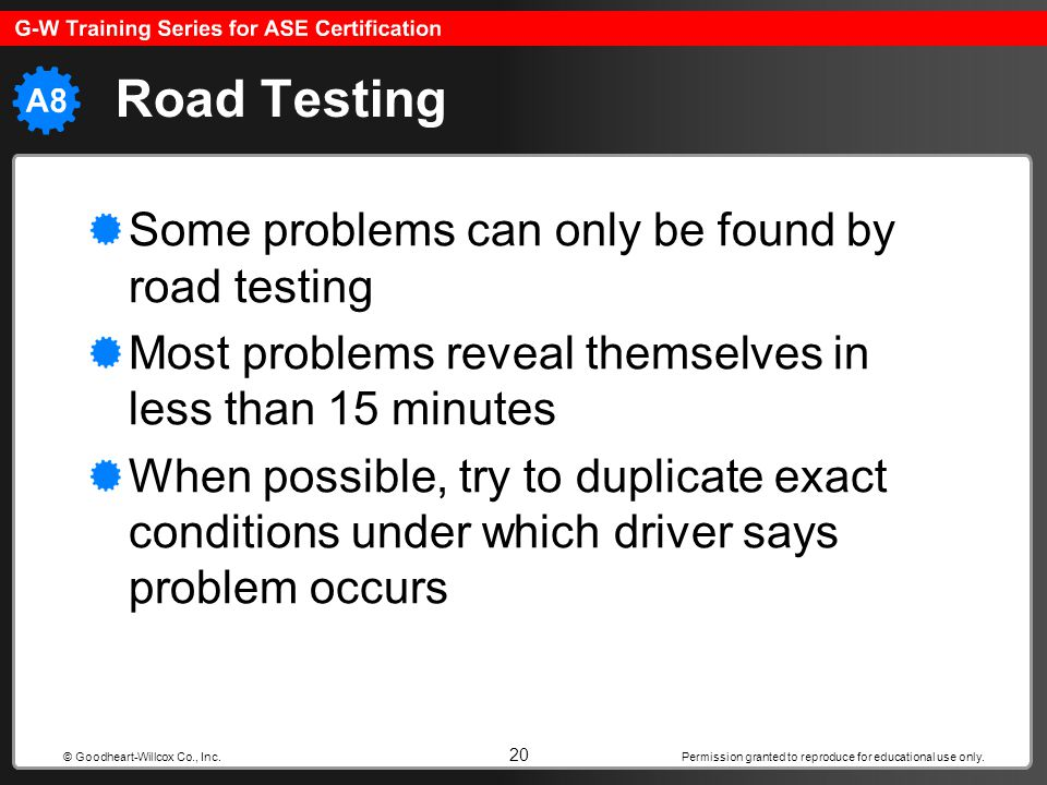 Road Testing Some problems can only be found by road testing