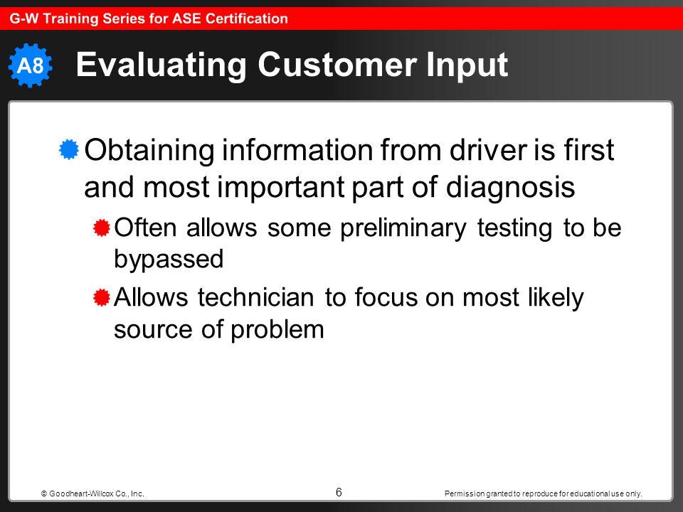 Evaluating Customer Input