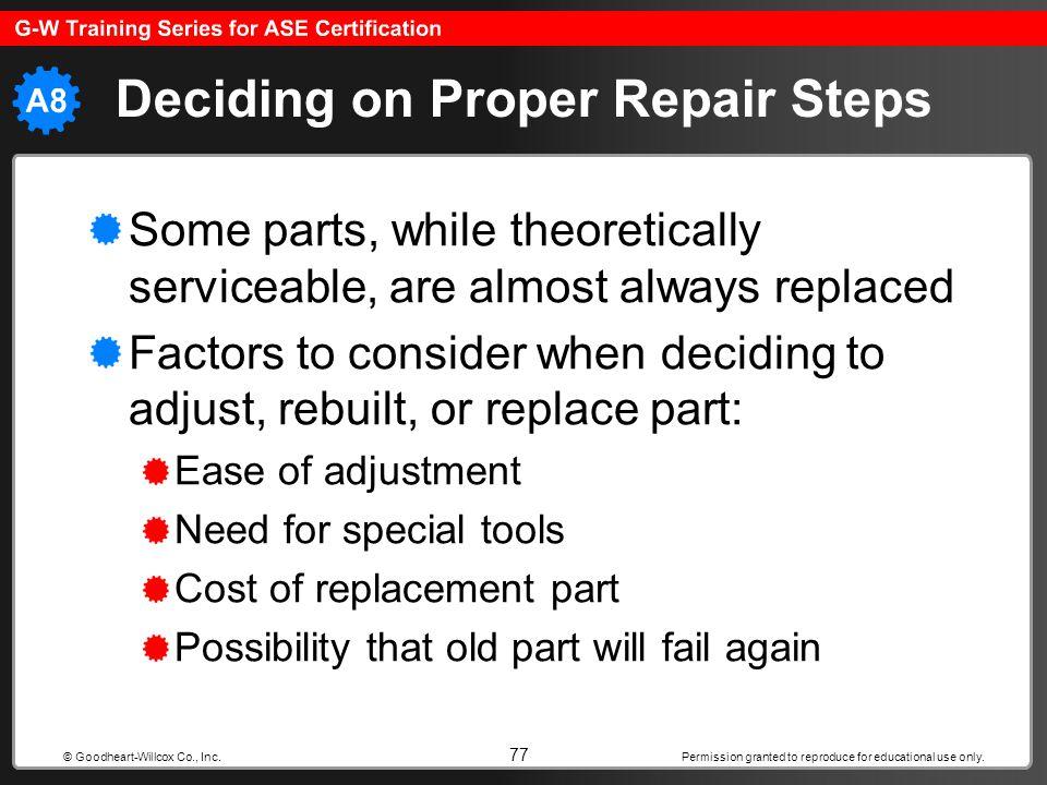 Deciding on Proper Repair Steps