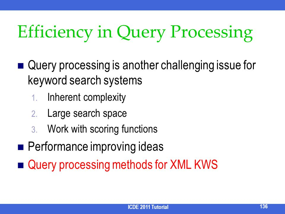 Efficiency in Query Processing