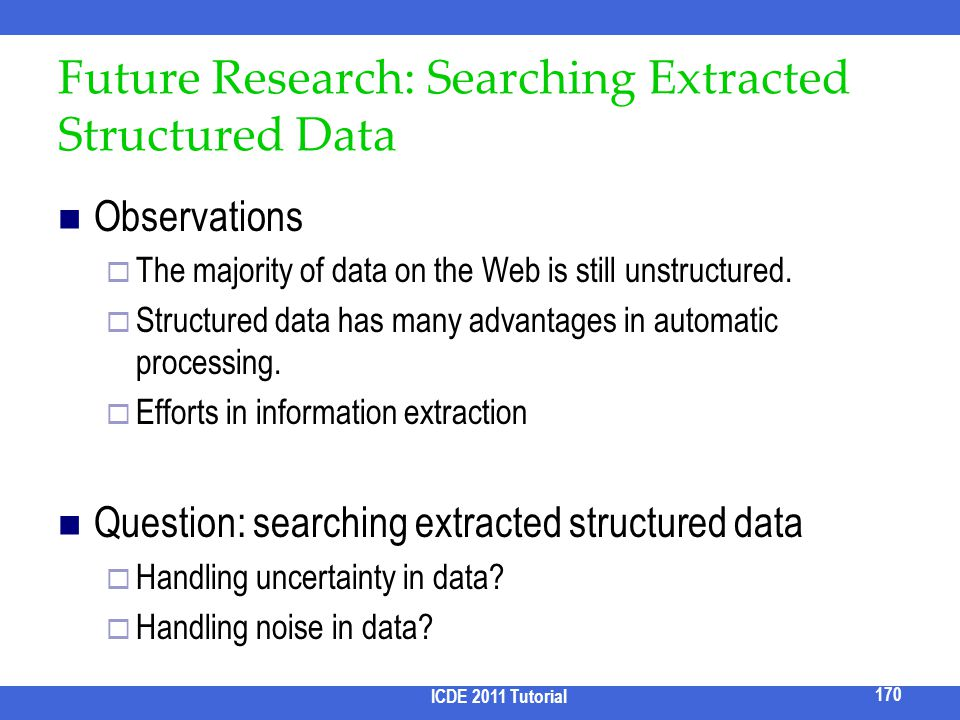 Future Research: Searching Extracted Structured Data