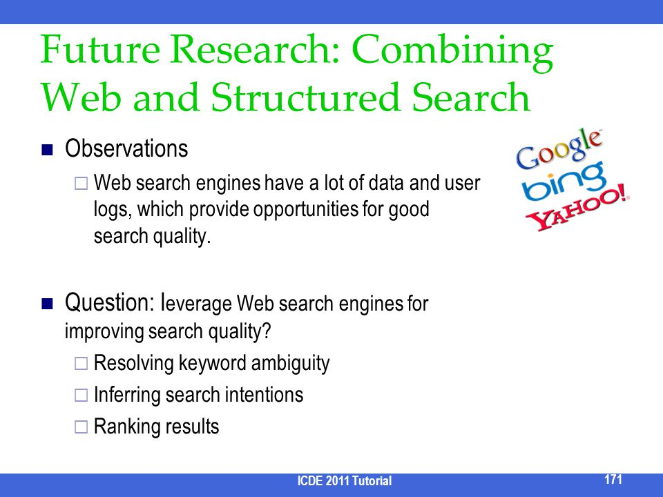 Future Research: Combining Web and Structured Search