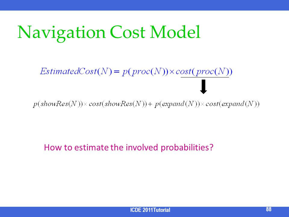 Navigation Cost Model How to estimate the involved probabilities
