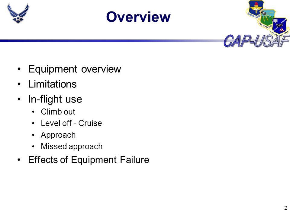Overview Equipment overview Limitations In-flight use