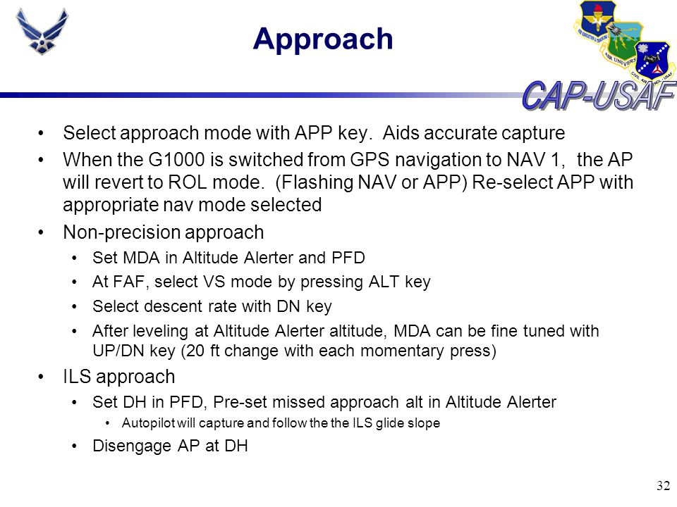 Approach Select approach mode with APP key. Aids accurate capture