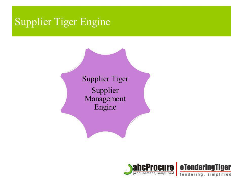 Supplier Tiger Engine Supplier Tiger Supplier Management Engine