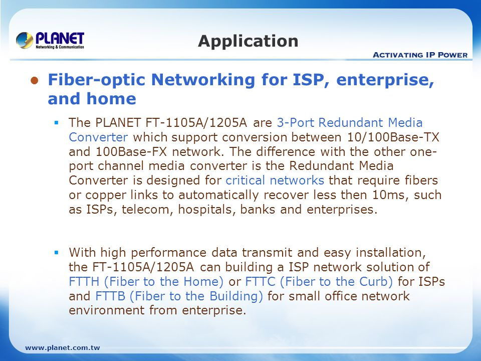 Fiber-optic Networking for ISP, enterprise, and home