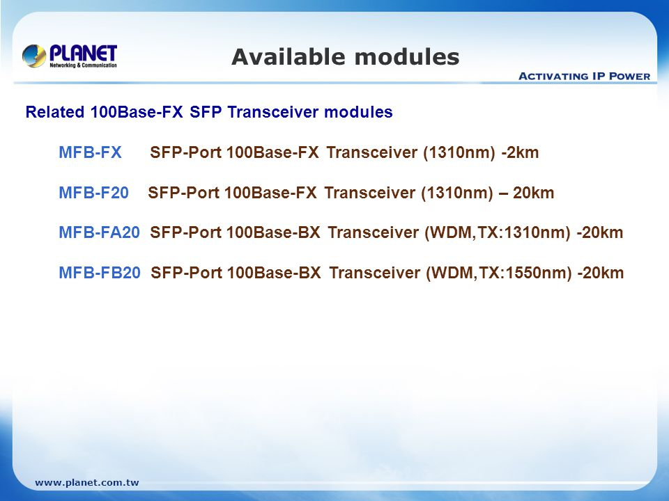 Available modules Related 100Base-FX SFP Transceiver modules