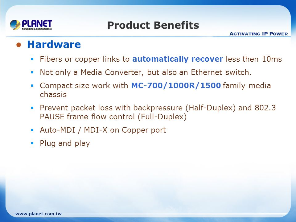 Product Benefits Hardware