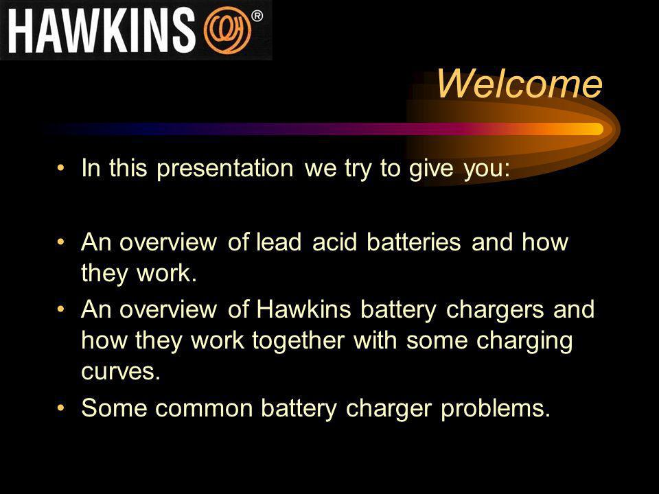 Welcome In this presentation we try to give you: