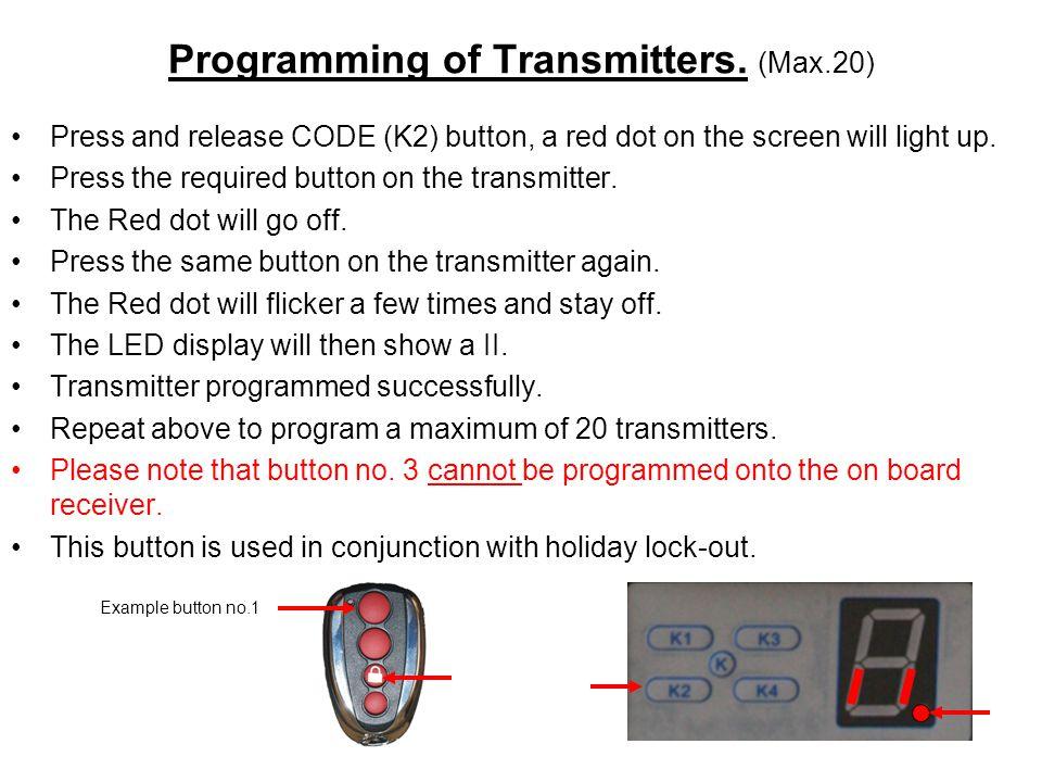 Programming of Transmitters. (Max.20)
