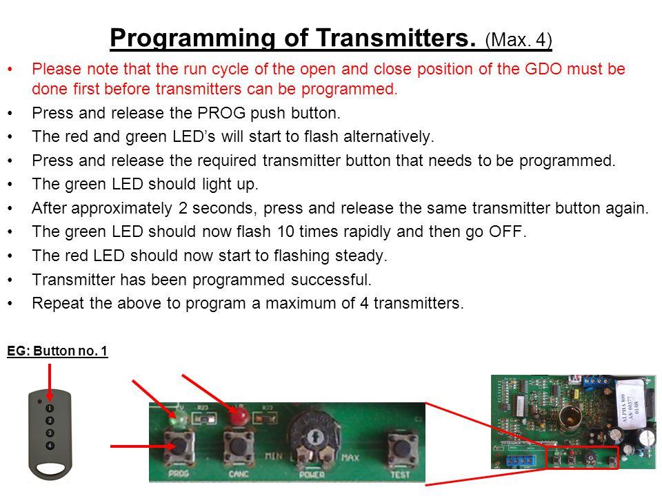Programming of Transmitters. (Max. 4)