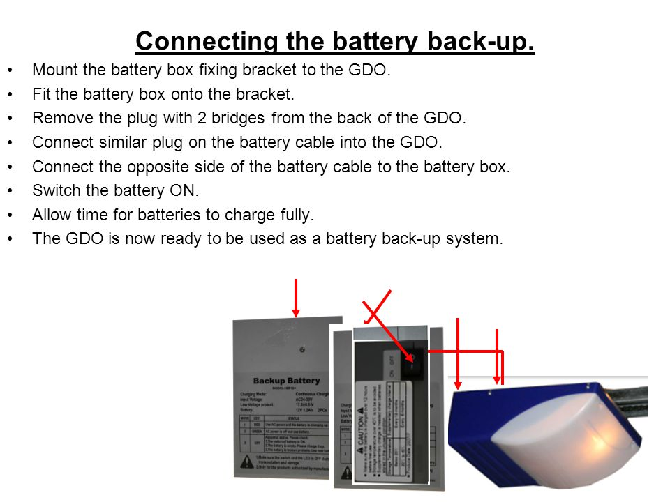 Connecting the battery back-up.