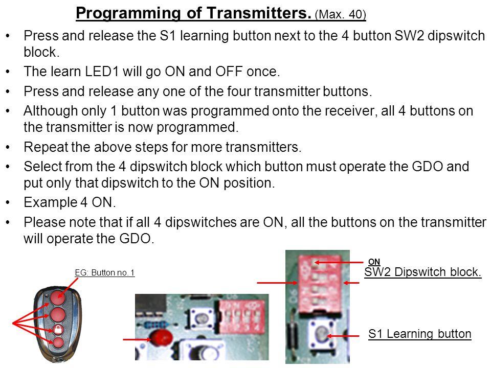 Programming of Transmitters. (Max. 40)