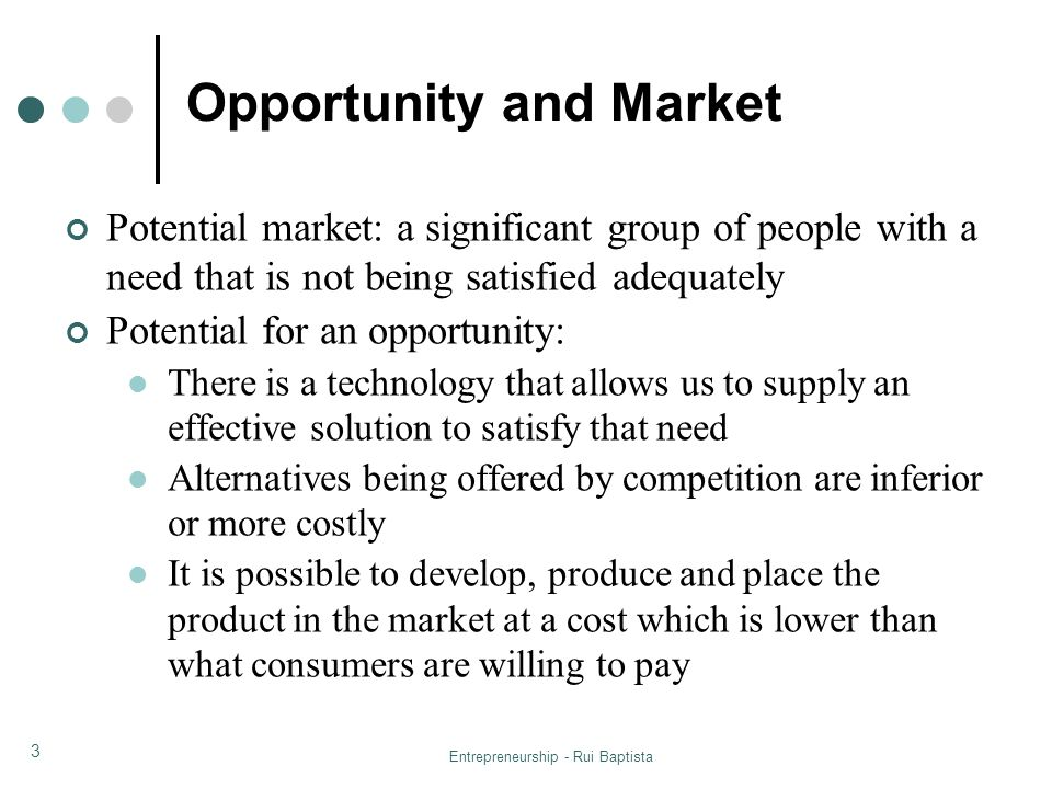 Opportunity and Market