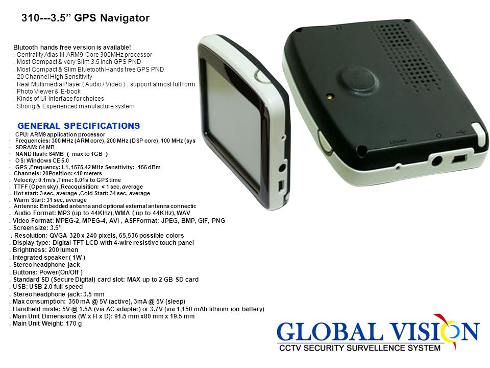 310---3.5 GPS Navigator GENERAL SPECIFICATIONS
