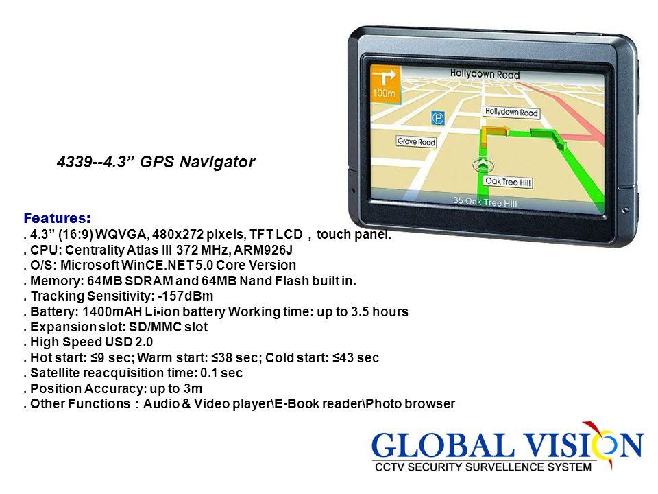 4339--4.3 GPS Navigator Features: