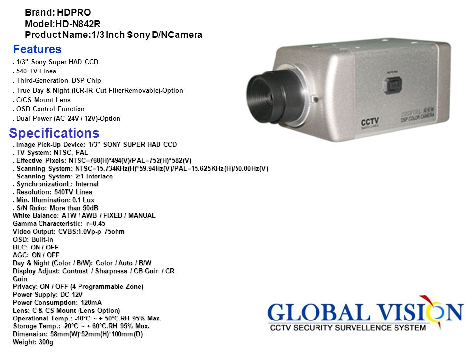 Brand: HDPRO Model:HD-N842R Product Name:1/3 Inch Sony D/NCamera
