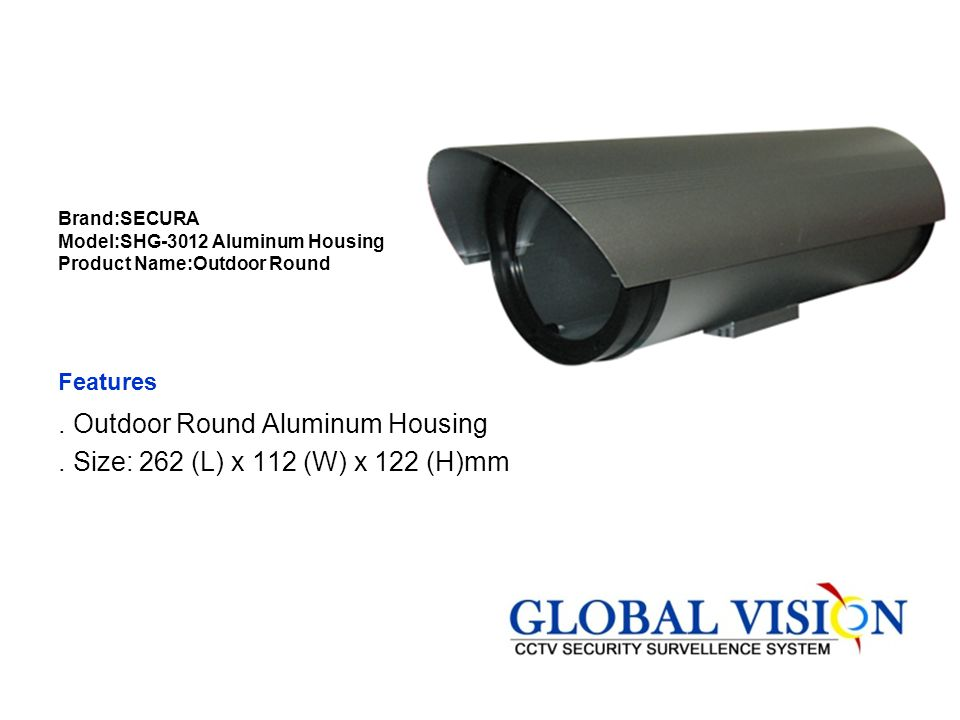 . Outdoor Round Aluminum Housing . Size: 262 (L) x 112 (W) x 122 (H)mm