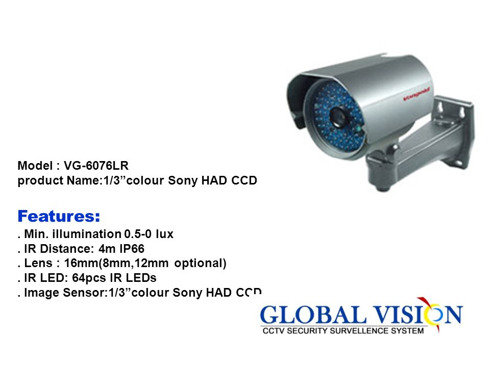 Model : VG-6076LR product Name:1/3 colour Sony HAD CCD