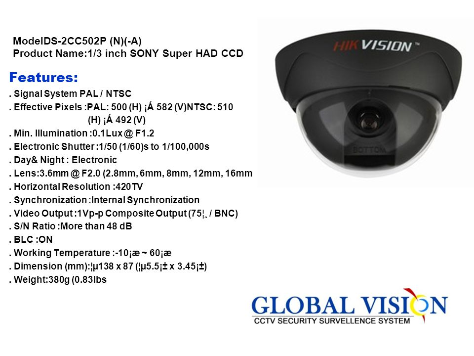 ModelDS-2CC502P (N)(-A) Product Name:1/3 inch SONY Super HAD CCD