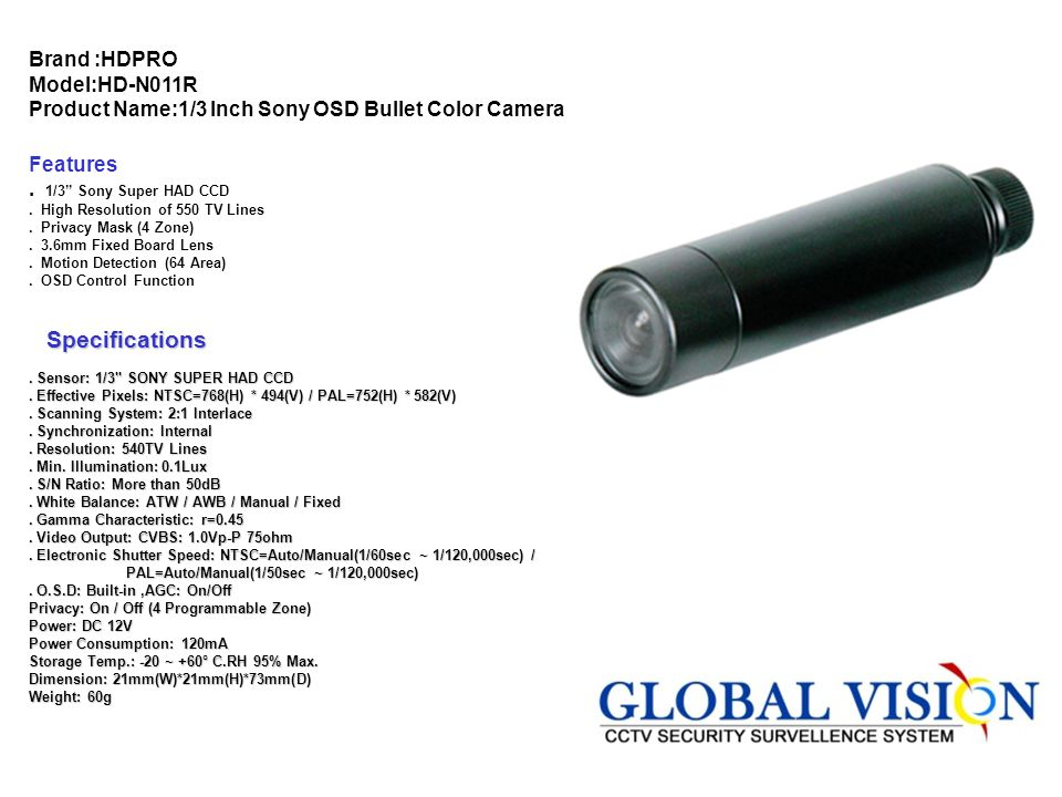 Brand :HDPRO Model:HD-N011R Product Name:1/3 Inch Sony OSD Bullet Color Camera