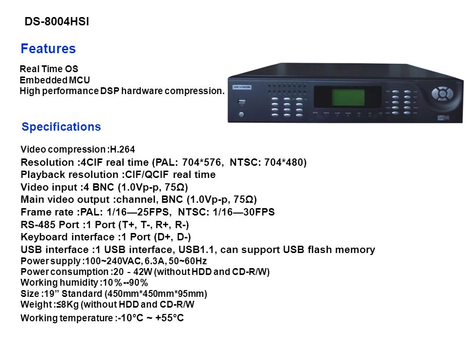 Features DS-8004HSI Specifications