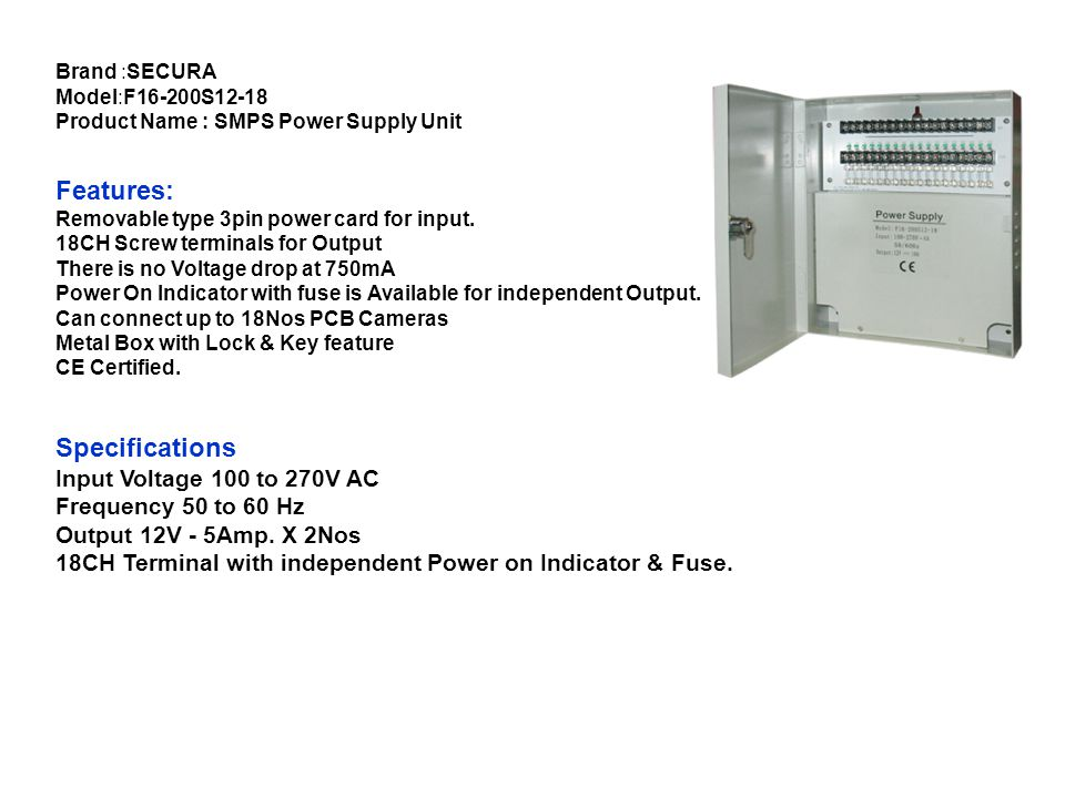 Features: Specifications Input Voltage 100 to 270V AC