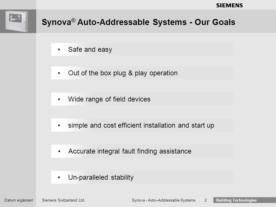 Synova® Auto-Addressable Systems - Our Goals