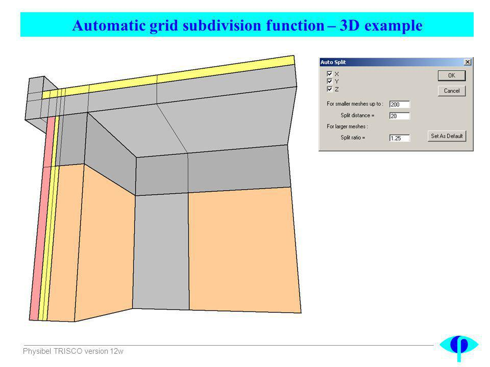 Automatic grid subdivision function – 3D example