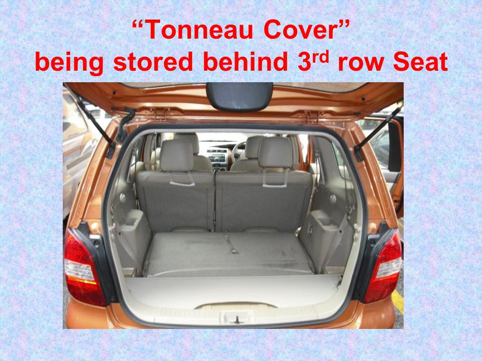 Tonneau Cover being stored behind 3rd row Seat