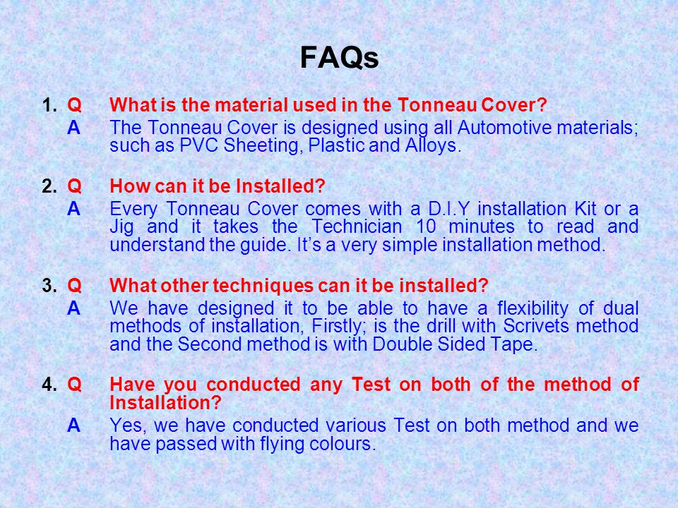 FAQs 1. Q What is the material used in the Tonneau Cover