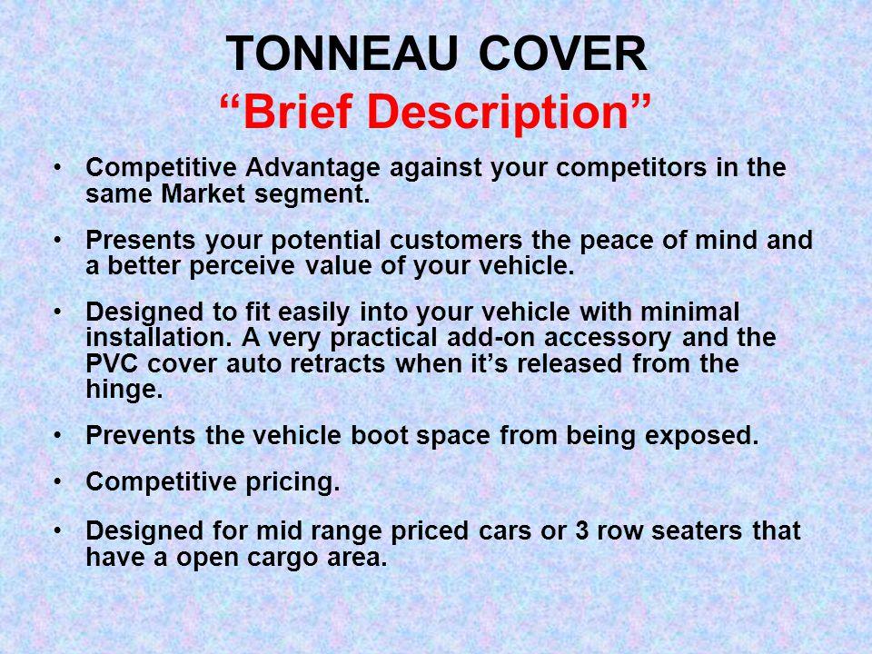 TONNEAU COVER Brief Description