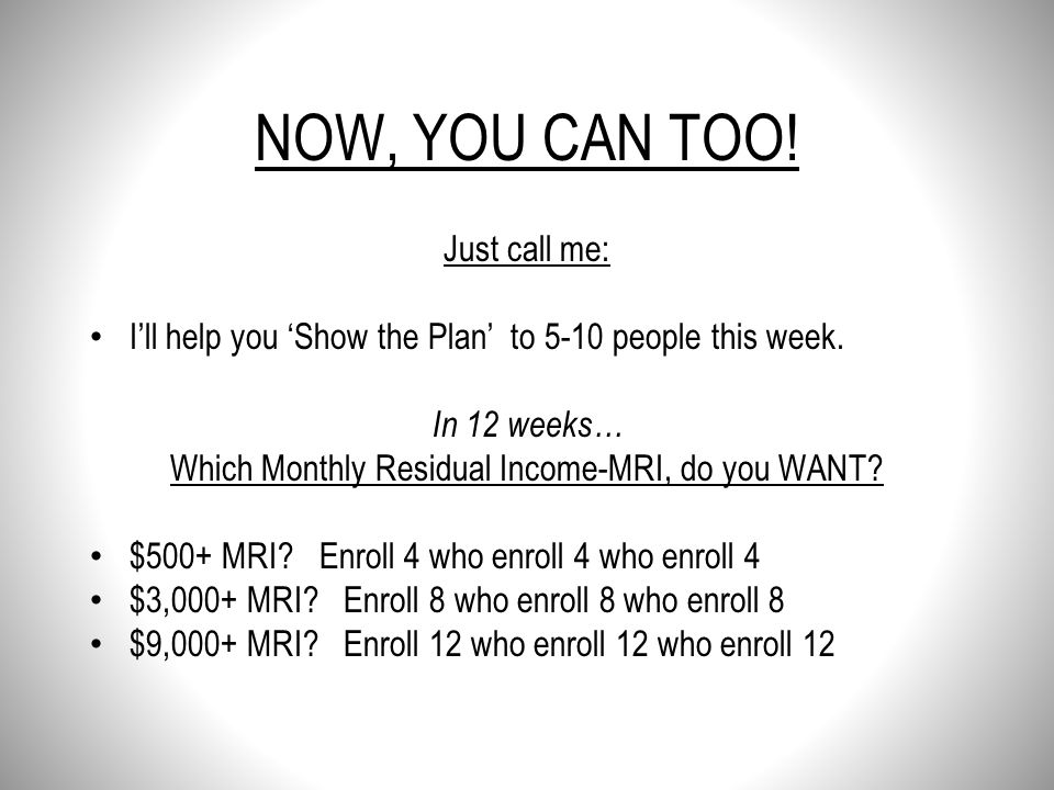 Which Monthly Residual Income-MRI, do you WANT